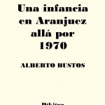 Una infancia en Aranjuez